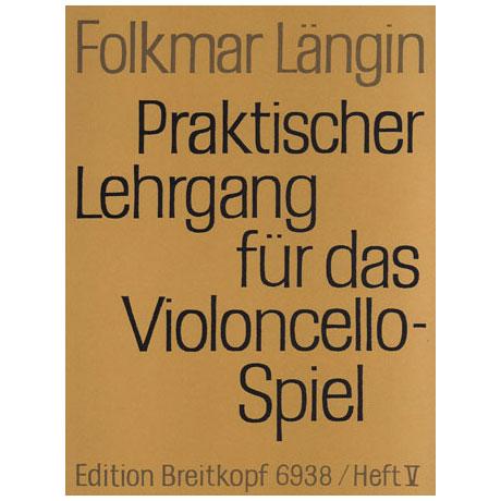 Längin, F.: Praktischer Lehrgang für das Violoncellospiel, Heft V
