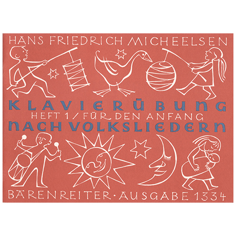 Micheelsen, H. F.: Klavierübung nach Volksliedern, Heft 1