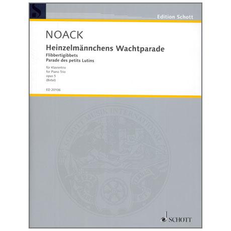 Noack, K.: Heinzelmännchens Wachtparade op. 5 (Flibbertigibbets)