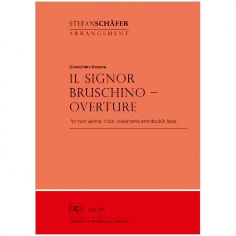 Rossini, G.: Il Signor Bruschino – Overture