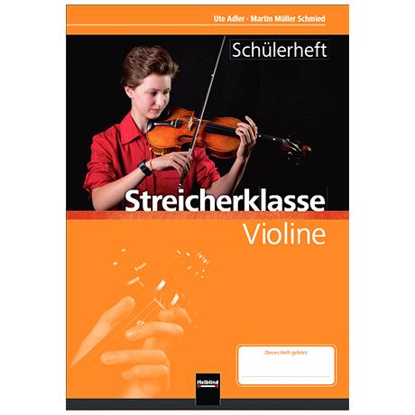Adler, U./Müller Schmied, M.: Streicherklasse – Schülerheft (+Online Audio)