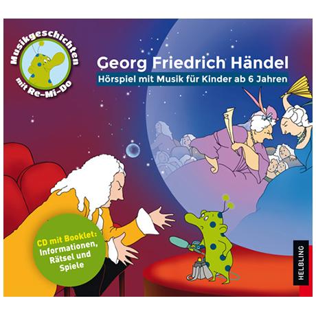 Unterberger, S.: Georg Friedrich Händel – Hörspiel-CD