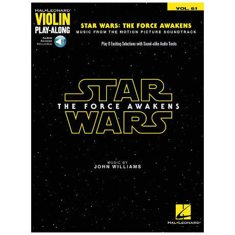 Williams, J.: Star Wars: The Force Awakens – Violin Play-Along 61 (+Online Audio)