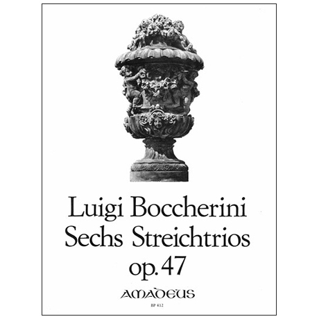 Boccherini, L.: 6 Streichtrios Op. 47