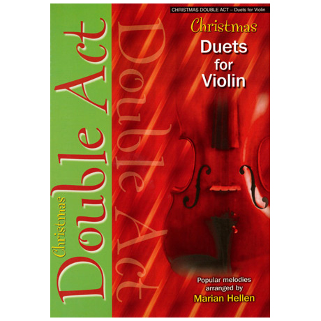 Hellen, M.: Double Act – Christmas Duets for violin
