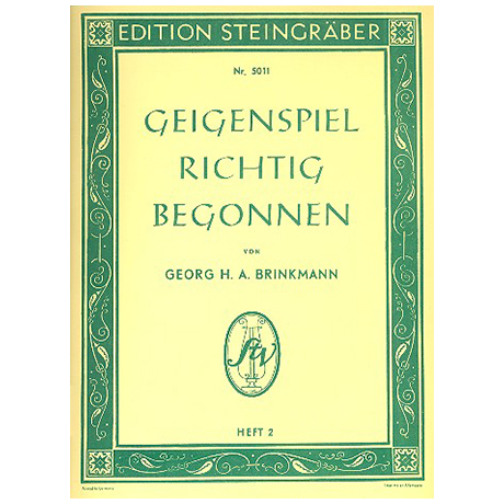 Brinkmann, Georg H. A.: Geigenspiel richtig begonnen Band 2