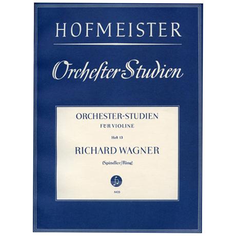 Ring, H. / Spindler, F.: Orchesterstudien Heft 13: Wagner