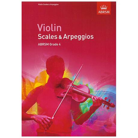 ABRSM: Violin Scales And Arpeggios – Grade 4 (From 2012)