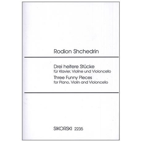 Shchedrin, R.: 3 heitere Stücke