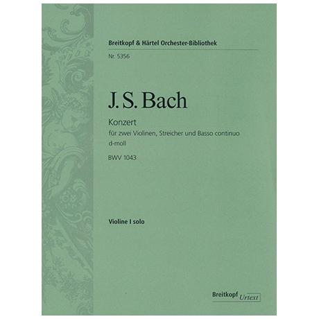 Bach, J. S.: Doppelkonzert BWV 1043 d-Moll – Violine 1 solo