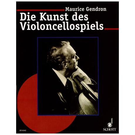 Gendron, M.: Die Kunst des Violoncellospiels