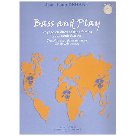 Dehant, J.-L.: Bass and Play (+CD)