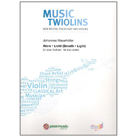 Meyerhöfer, J.: Atem – Licht – Music for the Twiolins