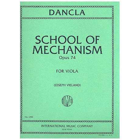 Dancla, J. B. Ch.: School of Mechanism Op. 74