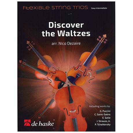Dezaire, N.: Discover the Waltzes