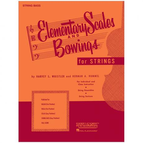 Whistler, H. S.: Elementary Scales and Bowings – String Bass