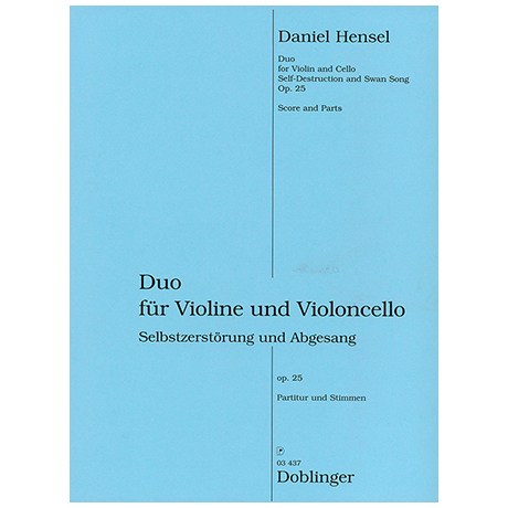 Hensel, D.: Self-Destruction and Swan Song Op. 25