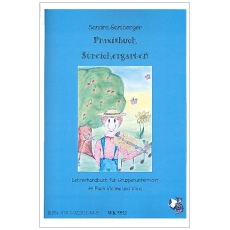 Gamberger, S.: Der Streichergarten für Violine/Viola – Lehrerhandbuch