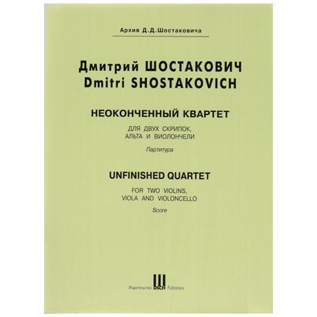 Shostakovich, D.: Unfinished String Quartet E flat major (1961)