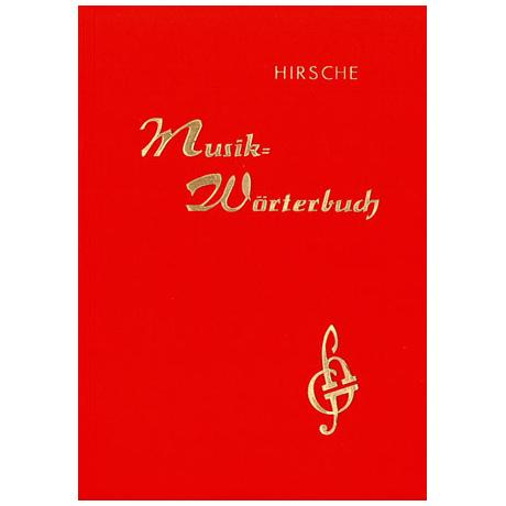 Hirsche, E.: Musikwörterbuch