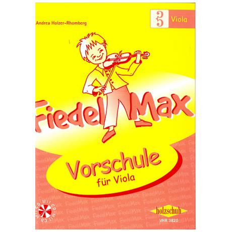 Holzer-Rhomberg, A.: Fiedel-Max für Viola Vorschule (+CD)