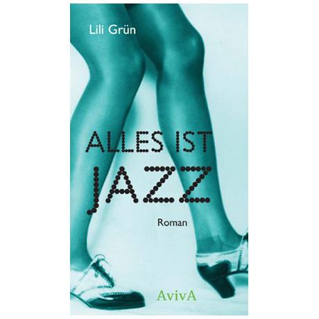 Grün, L.: Alles ist Jazz