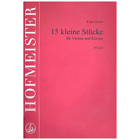 Hertel, K:. 15 kleine Stücke