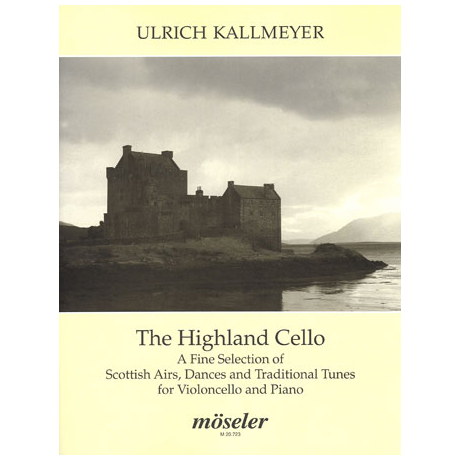 Kallmeyer, U.: The Highland Cello