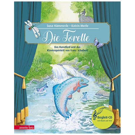 Hämmerle, S./Merle, K.: Die Forelle (+Audio-CD)
