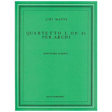 Matys, J.: Streichquartett Nr. 1 Op. 21