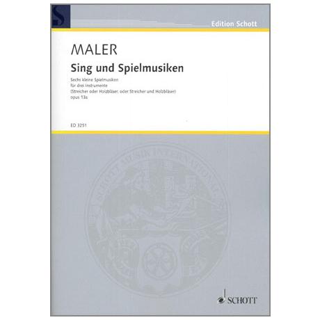Maler, W.: Sing- und Spielmusiken Op. 13a