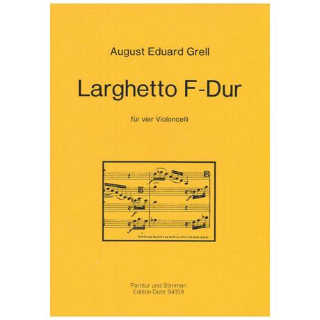Grell, A. E.: Larghetto F-Dur (ca. 1870)