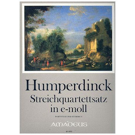 Humperdinck: Streichquartett Satz in e-moll Op. Post.