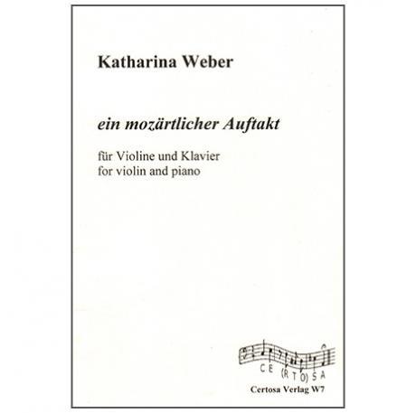 Weber, K.: Ein mozärtlicher Auftakt