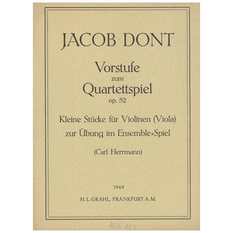 Dont, J.: Vorstufe zum Quartettspiel Op. 52