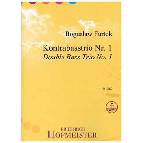 Furtok, B.: Kontrabasstrio Nr. 1