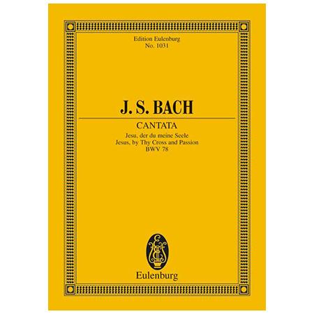 Bach, J. S.: Kantate BWV 78
