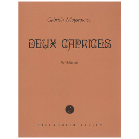 Moyseowicz, G.: Deux Caprices