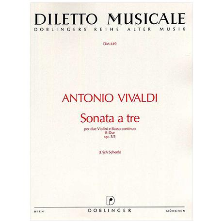 Vivaldi, A.: Sonata a tre Op. 5/5 RV76 B-Dur
