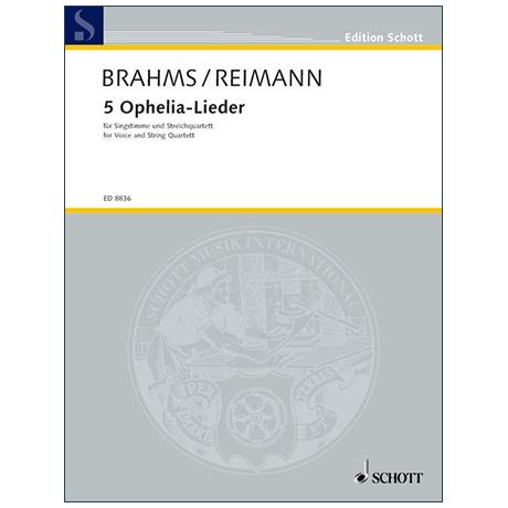 Brahms, J./Reimann, A.: 5 Ophelia-Lieder (1873/1997)