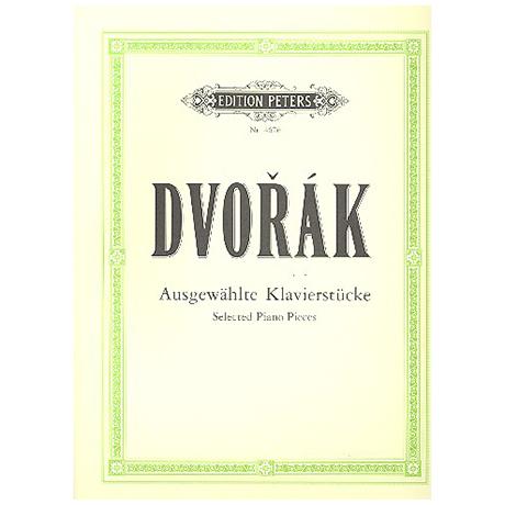 Dvořák, A.: Ausgewählte Klavierwerke