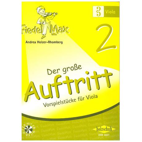 Holzer-Rhomberg, A.: Fiedel-Max. Der große Auftritt 2 für Viola