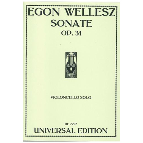 Wellesz, E.: Violoncellosonate Op. 31