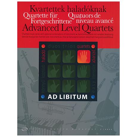 Ad libitum - Quartette für Fortgeschrittene