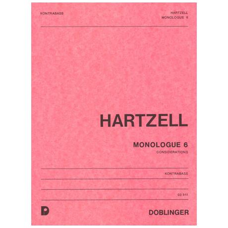 Hartzell, E.: Monologue VI: Considerations