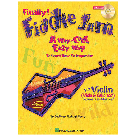 Fiddle Jam – A way-cool easy Way to learn how to improvise (+CD)