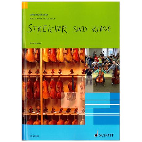 Boch, B.: Streicher sind Klasse – Kontrabass
