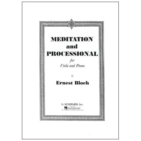 Bloch, E.: Meditation and Processional