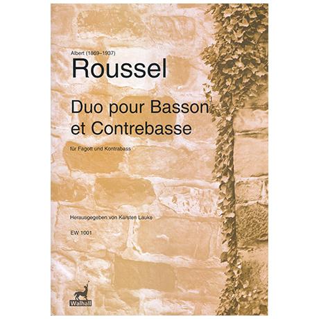 Roussel, A.: Duo pour Basson et Contrebasse