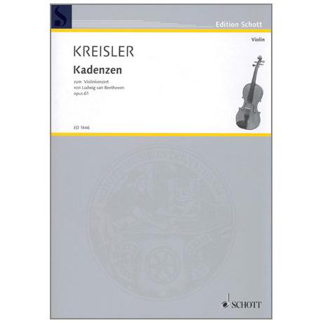 Kreisler, F.: Kadenzen zum Violinkonzert Op. 61 von L. v. Beethoven